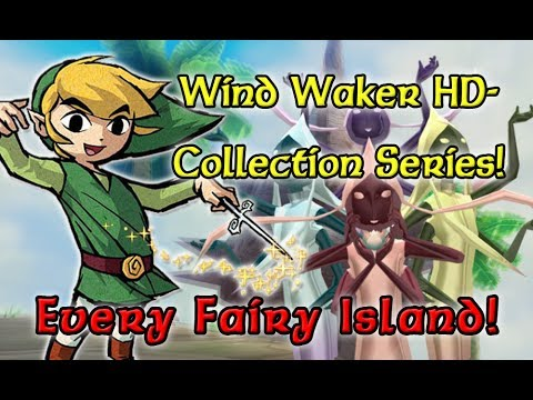 Wind Waker HD - EVERY FAIRY ISLAND