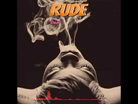 RUDE (ITALY) - Don't Bother Me