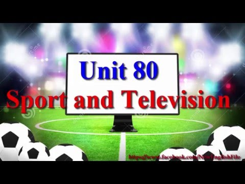Learn English Via Listening Level 3 Unit 80 Sport And Television