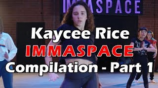 Kaycee Rice - IMMASPACE Dance Compilation - Part 1