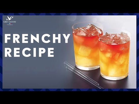 Frenchy: GREY GOOSE Vodka Cocktail