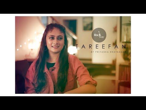 Tareefan Reprise ft Priyanka | Veere Di Wedding | Female Cover | Kareena & Sonam | Rockfarm
