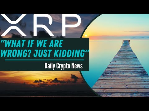 💥WHAT IF WE ARE RIGHT ABOUT XRP?💣 Ripple XRP Price & News THE COMING MOVE