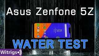 Asus Zenfone 5Z Waterproof Test | Water Test