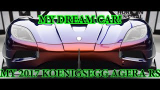 My Dream car ! ឡូយកប់ 2017 Koenigsegg Agrera RS !​ Forza Horizon 4