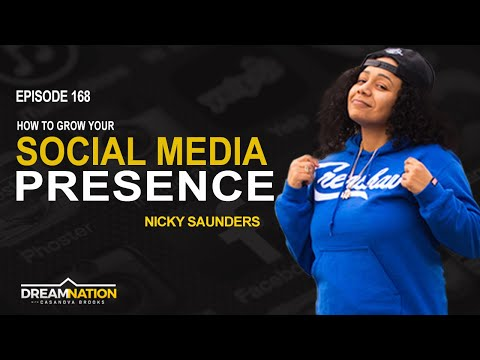 Nicky Saunders: How To Grow Your Social Media Presence - DreamNation Podcast 168