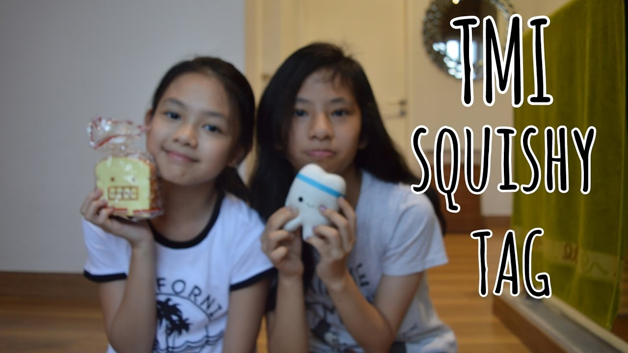 Squishy Tmi Tag : TMI SQUISHY TAG! Ft. Calista G - YouTube