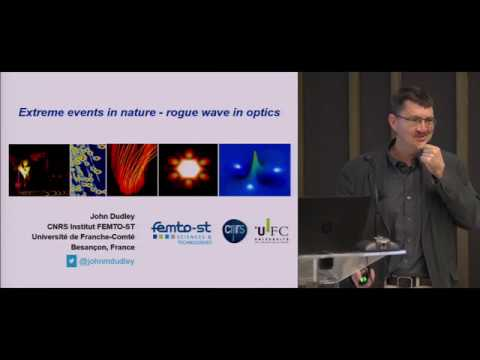 Extreme events in nature, rogue wave in optics, by J. Dudley