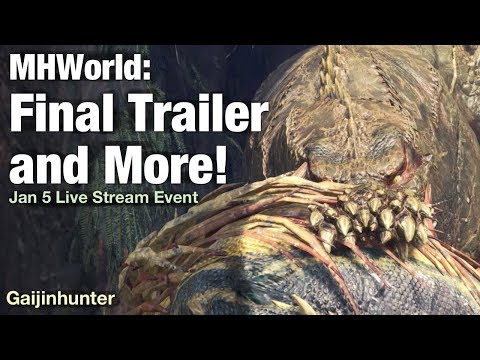 Monster Hunter World: Final Trailer and more!