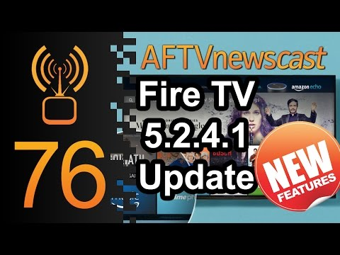 New Fire TV Features in 5.2.4.1 Update - AFTVnewscast 76