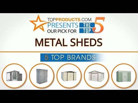 Best Metal Shed Reviews 2017 – How to Choose the Best Metal Shed