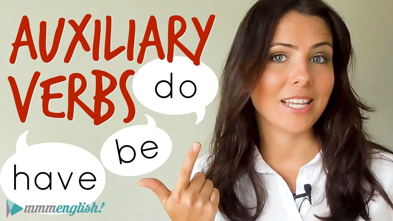 Tips To Improve Your Grammar! ? English Auxiliary Verbs | BE. DO & HAVE - YouTube