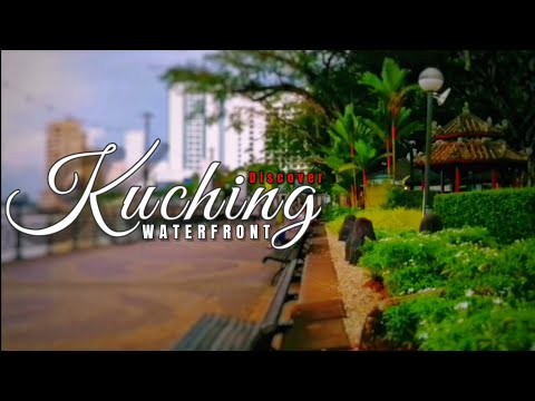 #Sarawak #Kuching Discover Kuching Waterfront | Cinematic Travel Video | Inspired by Sam Kolder