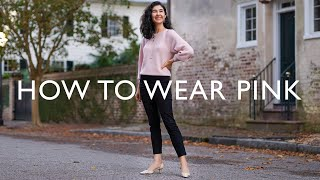 Classic Color Combinations Tнat Always Look Chic - How To Wear Pink