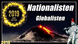 Schicksalsjahr 2019 | Nationalisten gegen Globalisten | Guten Rutsch!