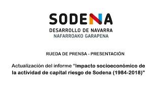 """Rueda de prensa """"Impacto socioeconómico de la actividad de capital riesgo de Sodena (1984-2018)"""""""