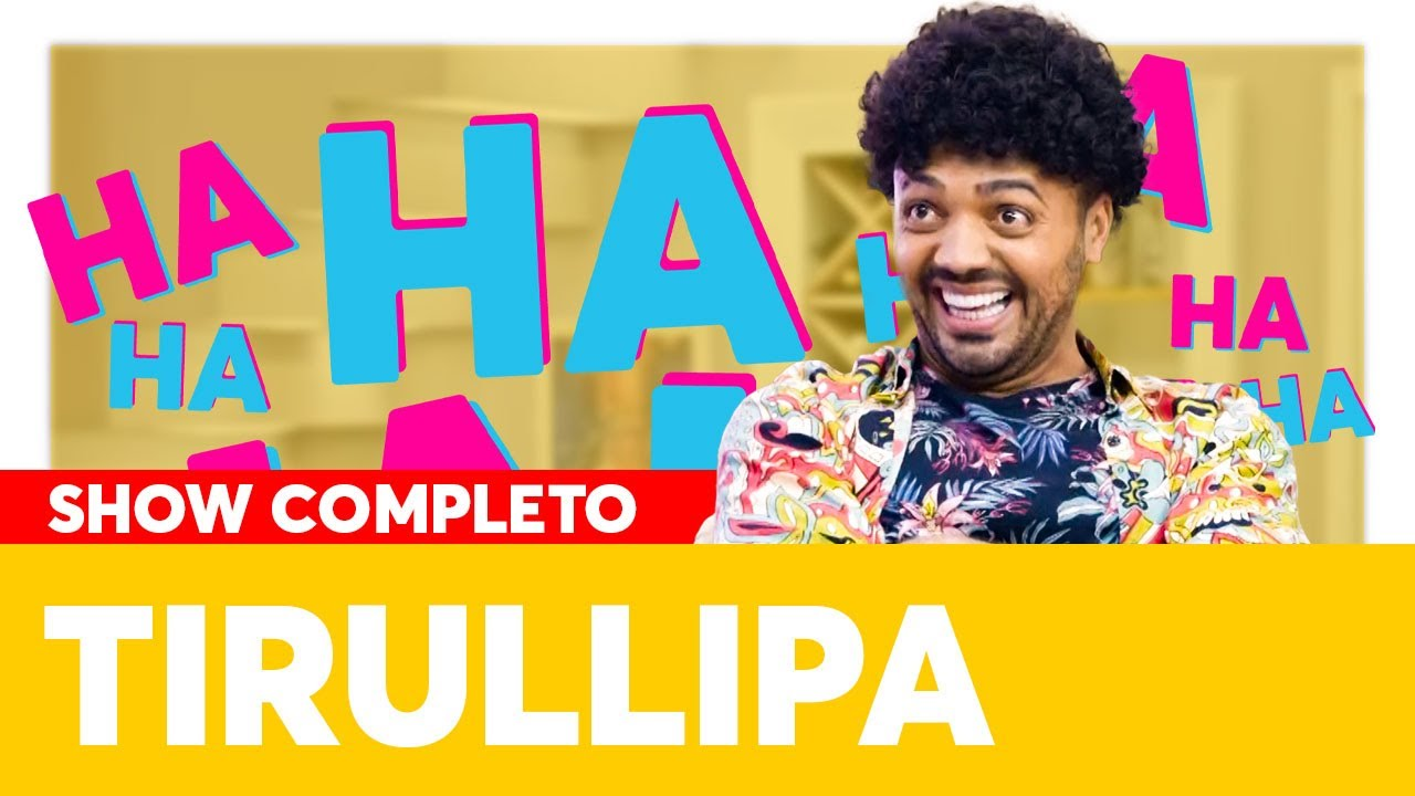Os Stand Ups do Tirullipa | SHOW COMPLETO | Os Roni