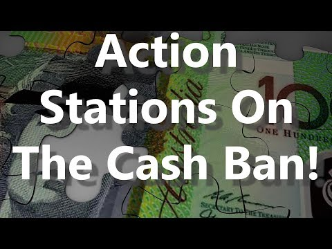 Action Stations On The Cash Ban!
