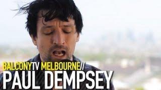PAUL DEMPSEY - MIRACLE CURE (BalconyTV)