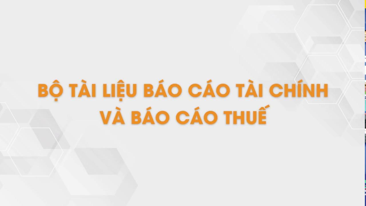 Bộ Tài Liệu Báo Cáo Tài Chính Và Báo Cáo Thuế | Tailieu.vn