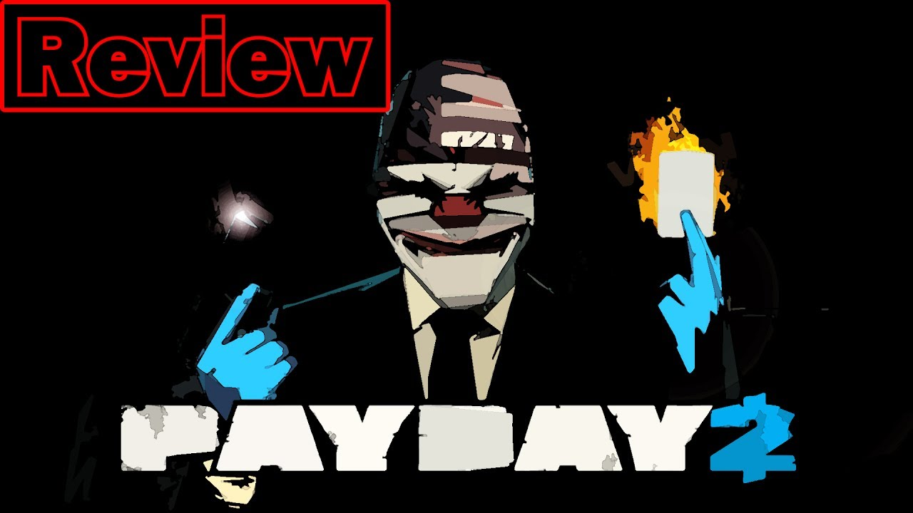Payday 2 Review - YouTube