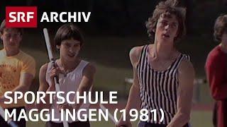 Sportschule Magglingen (1981) | Ausbildungs- und Trainingszentrum für Spitzensport | SRF Archiv
