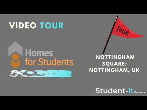 Nottingham Square - Student Accommodation in Nottingham: Accommodation Tour