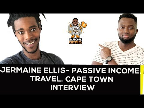 Jermaine Ellis -  Passive Income, travel. Cape Town Interview