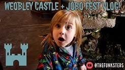 WOEBLEY CASTLE TOUR AND JOPO FESTIVAL!