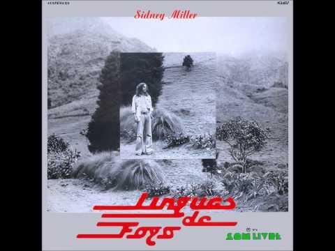 Sidney Miller - Línguas de Fogo (1974) - Completo/Full Album