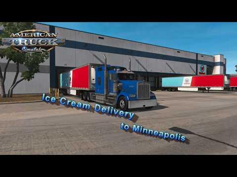American Truck Simulator  -  Ice Cream Delivery to Minneapolis