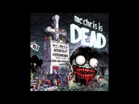 MC Chris - 1. MC Chris is Dead