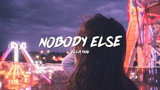 Ella Mai - Nobody Else (Lyrics)