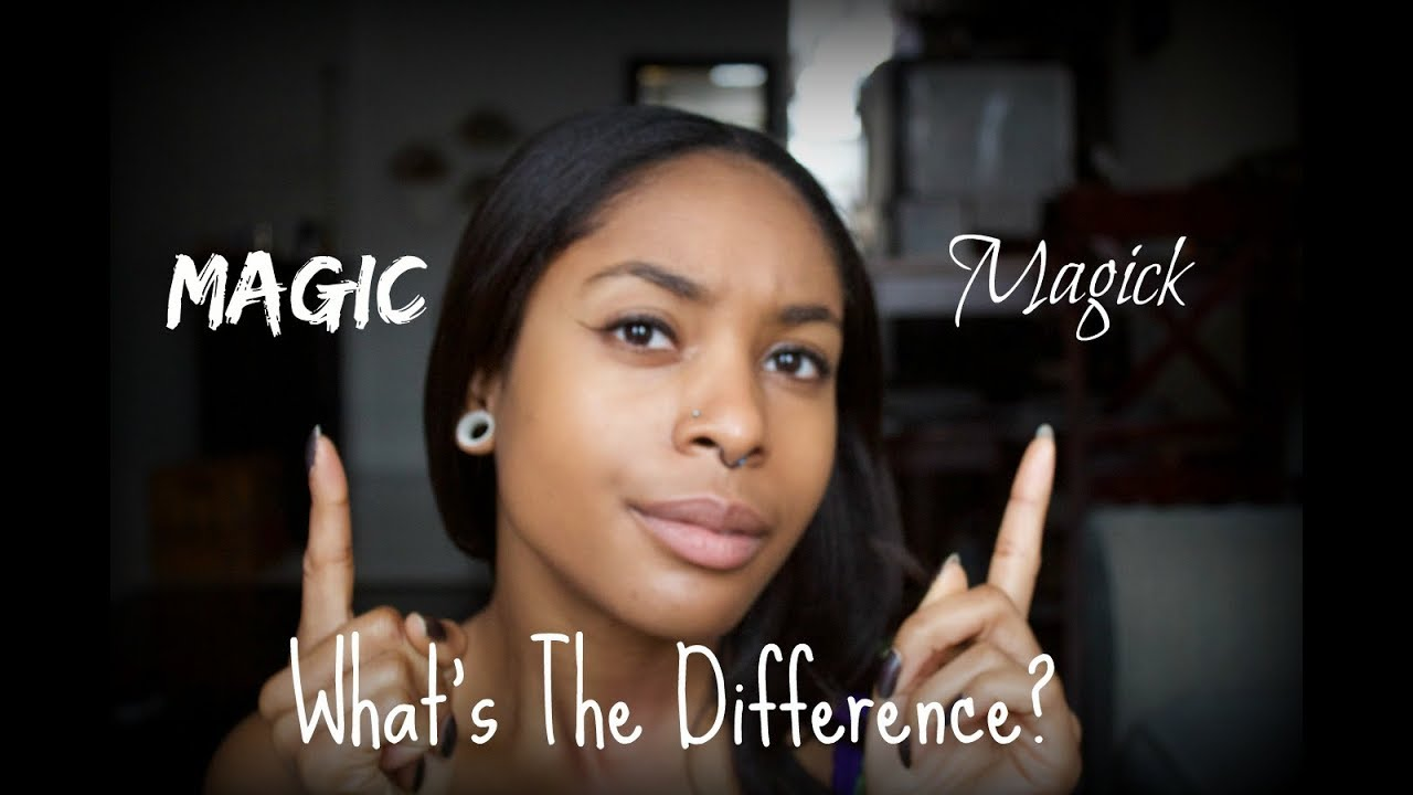 Magic vs Magick. What's the Difference?