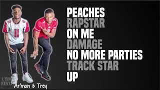 Ar'mon & Trey - Peaches   Rapstar   On Me   Damage   No More Parties   Track Star   Up (Lyrics)