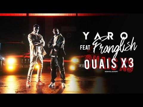 Youtube: Yaro – Ouais x3 Feat Franglish (Clip Officiel)