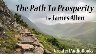 THE PATH TO PROSPERITY by James Allen - FULL AudioBook | GreatestAudioBooks V3