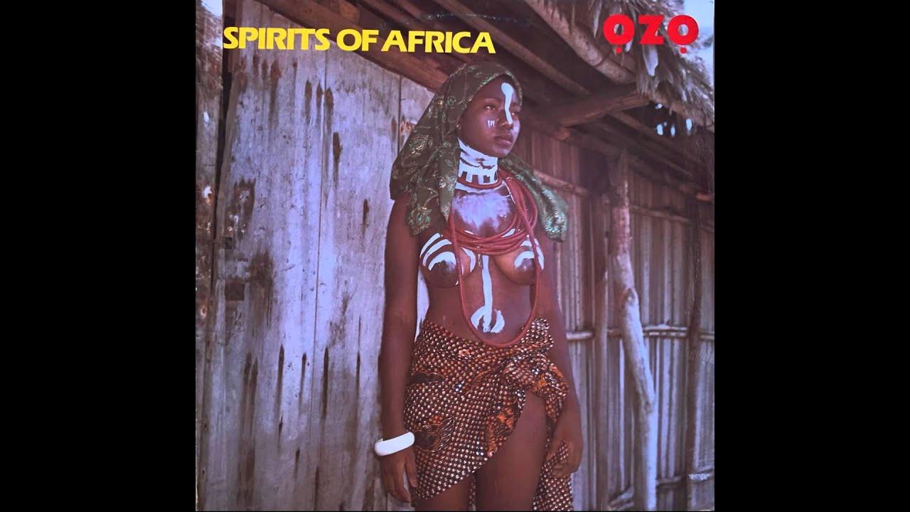 Ozo Spirits Of Africa