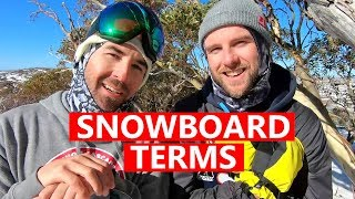 SNOWBOARD TERMS EXPLAINED