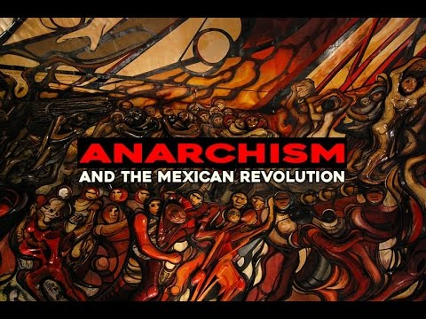 Anarchism & the Mexican Revolution ( subtitles FR/ES )
