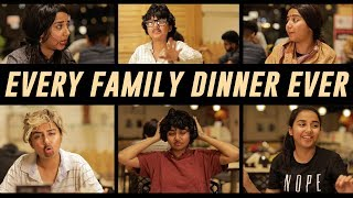 Every Family Dinner Ever | MostlySane