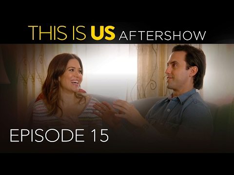 This Is Us - Aftershow: Episode 15...