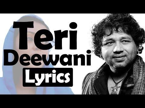 Teri Deewani Lyrics | Kailash Kher | Song | Globe Lyrics | GL