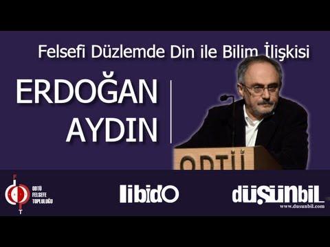 Felsefi Düzlemde Din Ile Bilim İlişkisi - Erdoğan Aydın