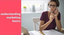 marketing 101, understanding marketing basics, and fundamentals