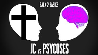 JC vs Psycoses