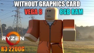 ROBLOX |8GB Ram| Ryzen 3 2200G Vega 8 - Gameplay