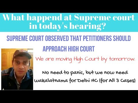 Supreme Court observed that petitioners should approach High Court|We are moving High Court tomorrow
