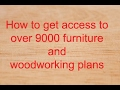 How to get access to over 9000 furniture and woodworking plans From Large Dressers To Small Crafts