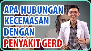 Download lagu Apa Hubungan Kecemasan dengan Penyakit Gerd ?